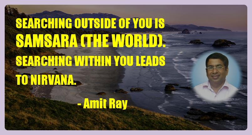 searching outside of you is amit ray quote 25