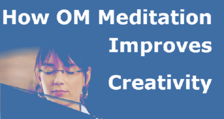 Om Meditation and Creativity