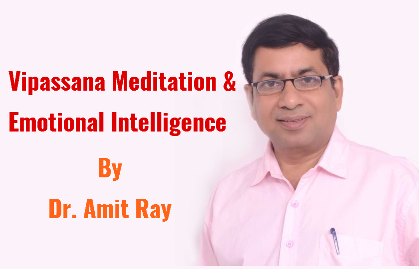 Vipassana Meditation for Emotional Intelligence Class by Dr. Amit Ray