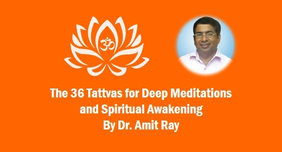The 36 Tattvas for Deep Meditations