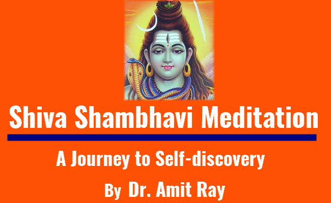 Shiva Shambhavi Meditation by Sri Amit Ray