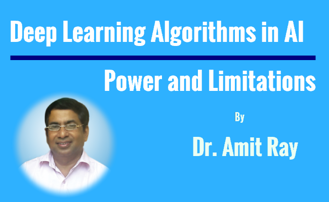 Deep Learning Algorithms in AI Power and Limitations