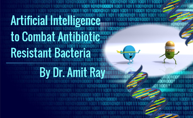 Artificial Intelligence to Combat Antibiotic Resistant Bacteria
