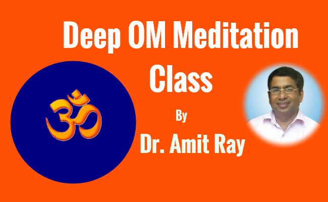 Deep Om Meditation class by Sri Amit Ray