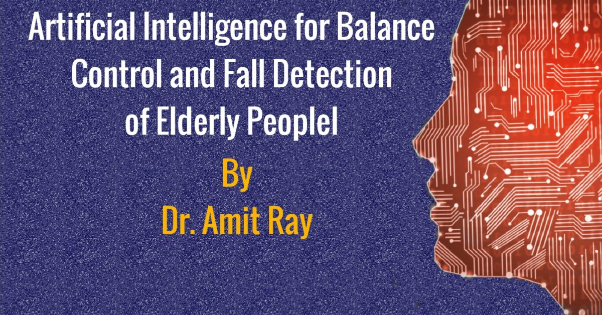 AI for Balance-Control Fall Detection of Elderly People