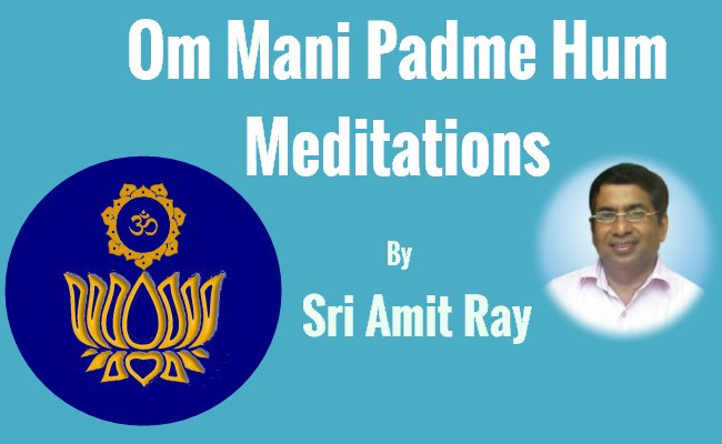 Om Mani Padme Hum Meditation By Amit Ray