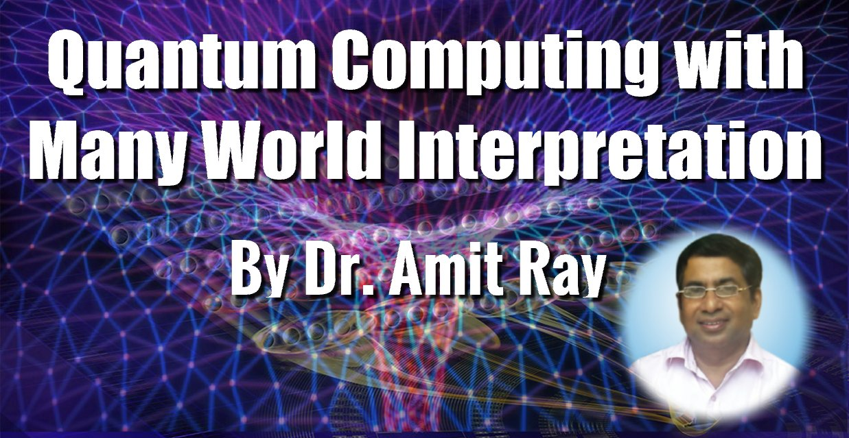 Quantum Computing with Many World Interpretation