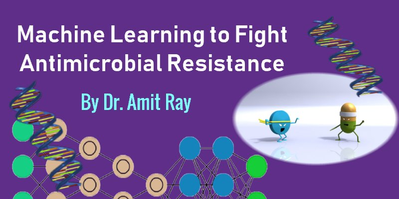 AI and Machine Learning for Antimicrobial Resistance