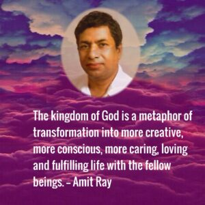 The Kingdom of God Amit Ray quotes