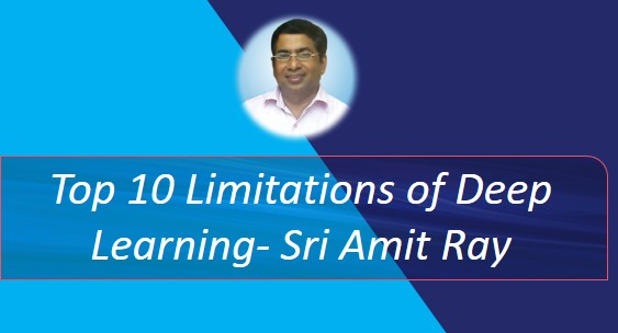 Top 10 Limitations of Deep Learning