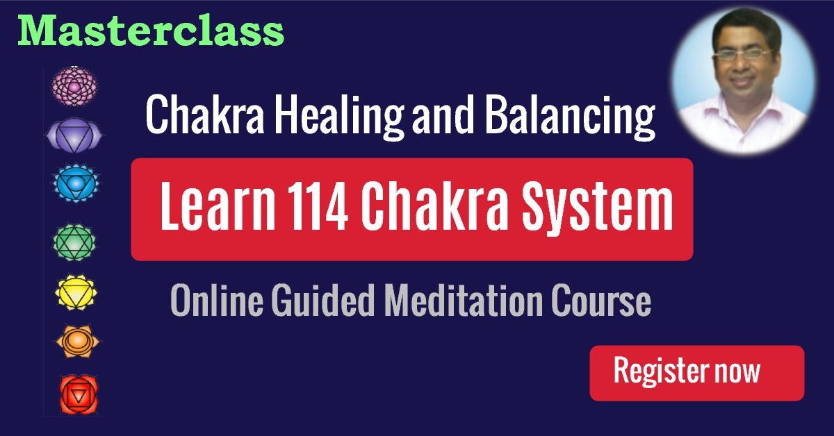 Learn 114 Chakra System