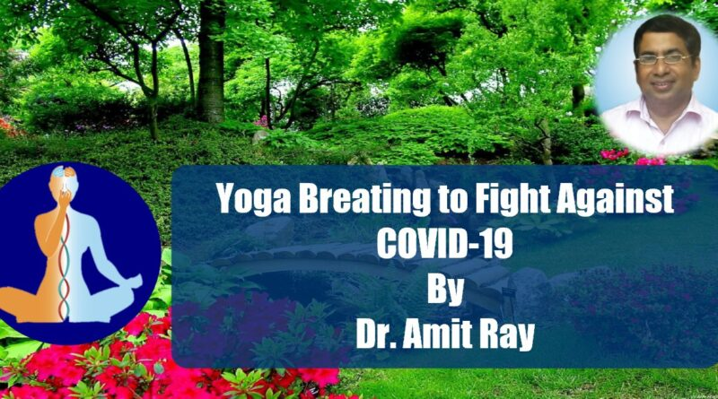 Yoga Breathing to Fight Against COVID-19