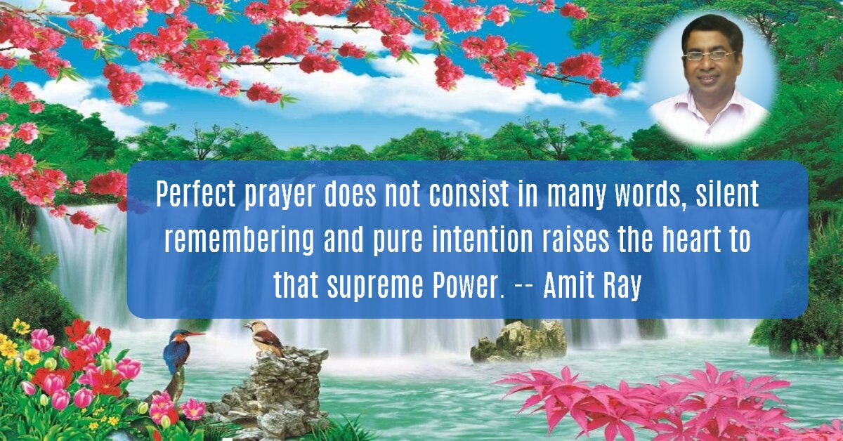 Perfect Prayer Amit Ray Teachings