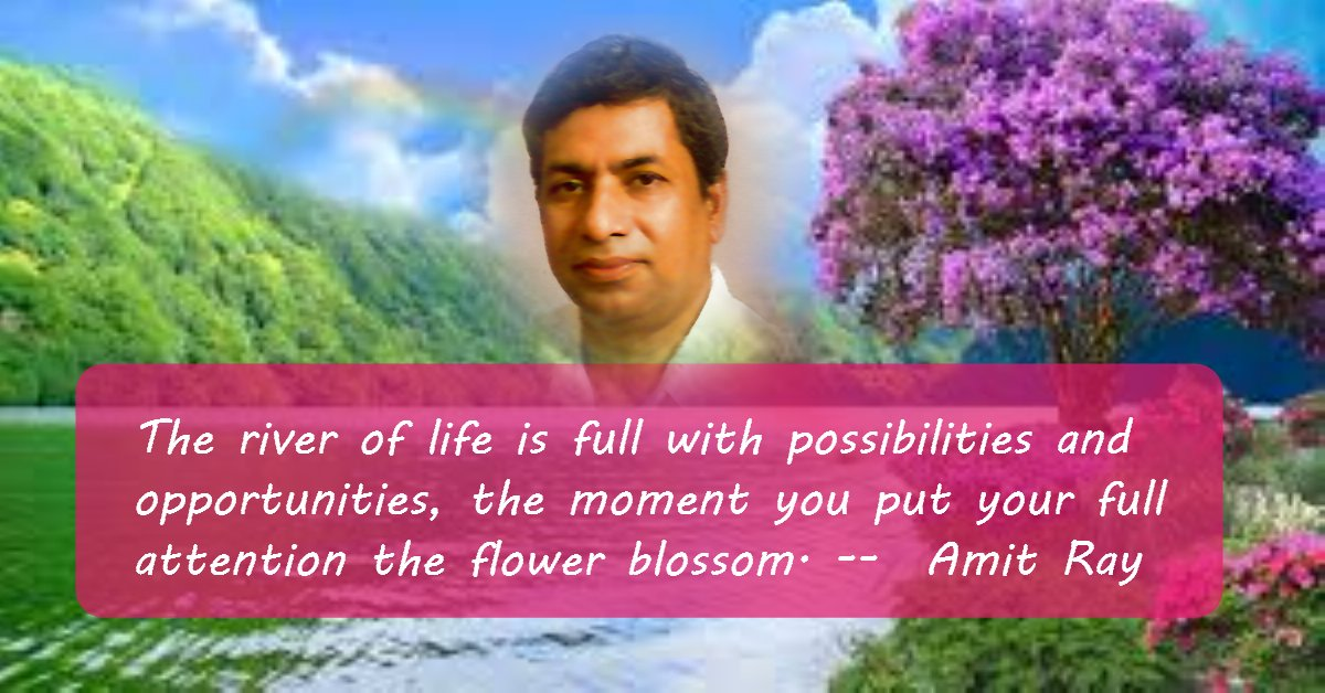 The river of life is full with possibilities - Amit Ray Qotes