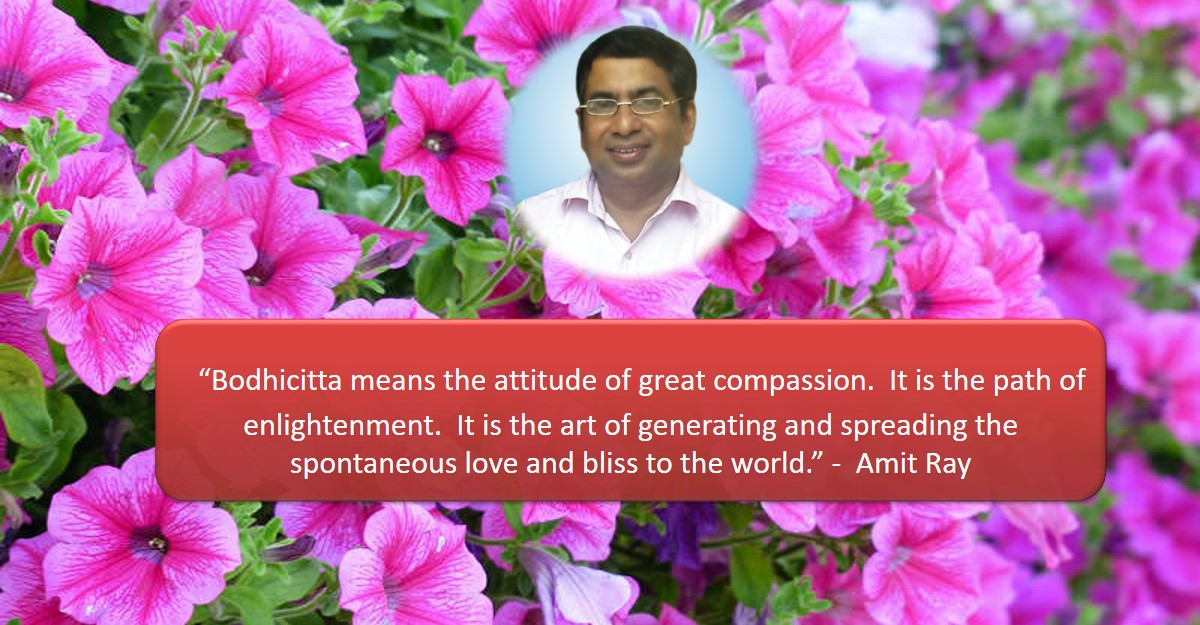 Bodhicitta the Attitude of Great Compassion Amit Ray Teachings