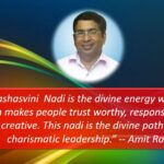Charismatic Leadership and Yashasvini Nadi Sri Amit Ray Teachings