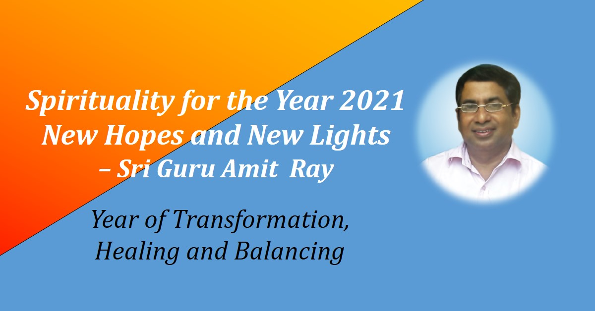 Spirituality for the Year 2021 New Hopes New Lights