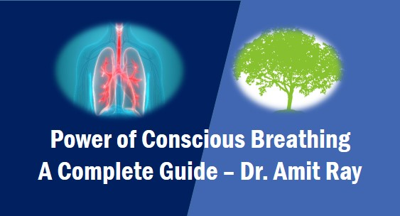 Power of Conscious Breathing