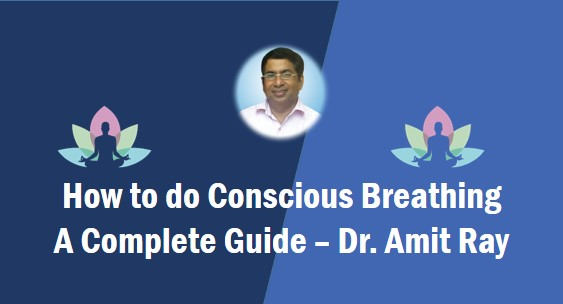 how to do conscious breathing